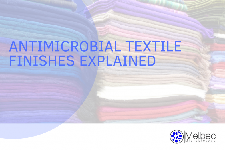 textile testing lab Melbec Microbiology explain antimicrobial finishes